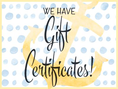 We have gift certificates