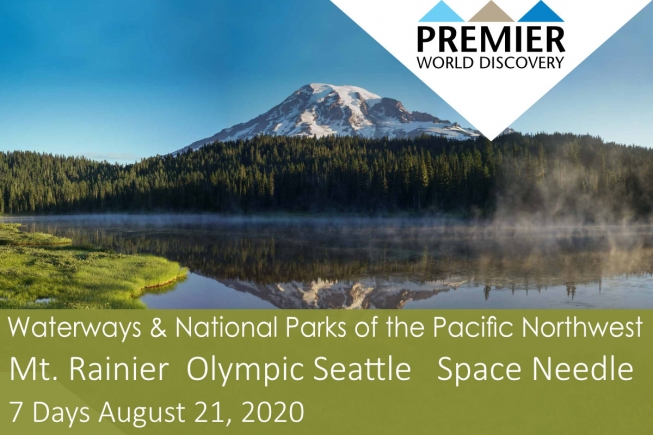 Waterways and National Parks of the Pacific Northwest